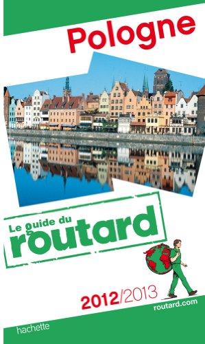 Guide du Routard Pologne 2012/2013 par Collectif