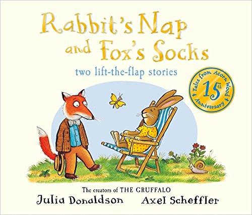 Tales from Acorn Wood: Fox's Socks and Rabbit's Nap por Julia Donaldson