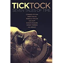 Tick Tock: Seven Tales of Time