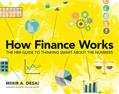 How Finance Works: The HBR Guide to Thinking Smart About Numbers (Study Financial Accounting Guide)