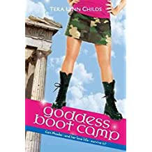 [Goddess Boot Camp] (By: Tera Lynn Childs) [published: June, 2010]