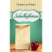 Schulhofküsse (Kindle Single)
