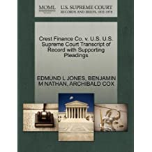 Crest Finance Co. v. U.S. U.S. Supreme Court Transcript of Record with Supporting Pleadings