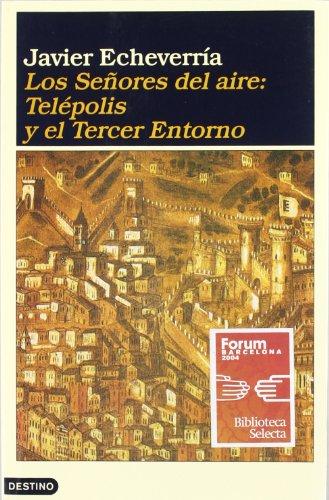 Descargar Libro Los señores del aire (Ancora Y Delfin) de Javier Echeverría