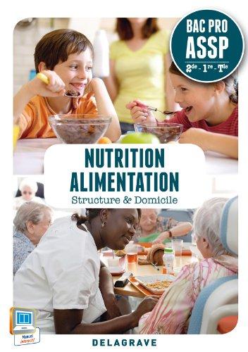 Nutrition alimentation 2e 1e Term Bac Pro ASSP