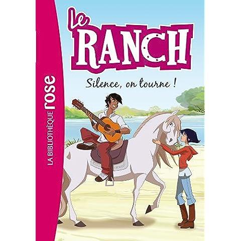 Le Ranch 06 - Silence, on tourne !