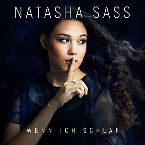 Natasha Sass - Wenn ich schlaf