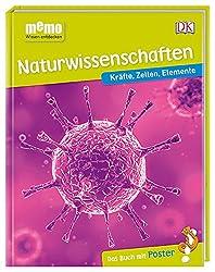 memo Wissen entdecken. Naturwissenschaften: Kräfte, Zellen, Elemente. Das Buch mit Poster!