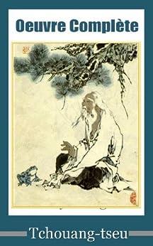 Oeuvre complète de Tchouang-tseu par [Tchouang-tseu]