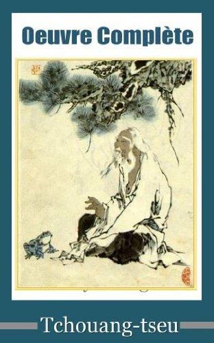 Oeuvre complète de Tchouang-tseu par Tchouang-tseu