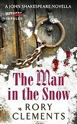 The Man in the Snow: A John Shakespeare Novella