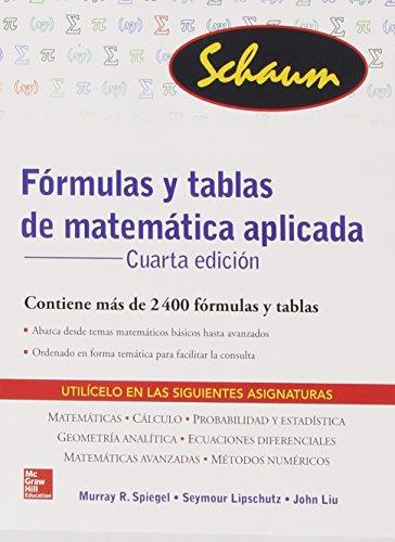 FORMULAS Y TABLAS DE MATEMATICA APLICADA (Schaum) por Murray Spiegel
