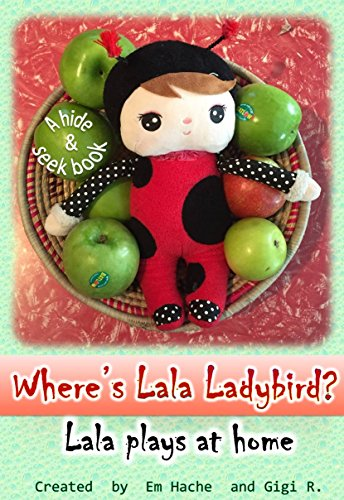 Where's Lala Ladybird?: Lala plays at home (English Edition) -