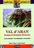 Val d'Aran (Montagni, Montlade, Montardo) (Cuadernos pirenáicos)