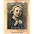 Maisie Pops - 1913-1965: happiness, hardships, health and histrionics