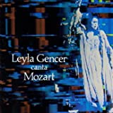 Leyla Gencer Canta Mozart by Leyla Gencer