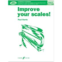 Improve Your Scales!: Piano: Grade 2