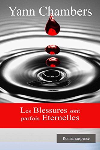 Les Blessures sont parfois éternelles: La punition de Yann Chambers