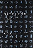 Siteless – 1001 Building Forms (The MIT Press)