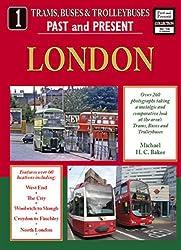 London (Buses, Trams & Trolleybuses Past & Present)