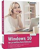 Windows 10 im praktischen Einsatz: Top-Aktuell mit Fall Creators Update