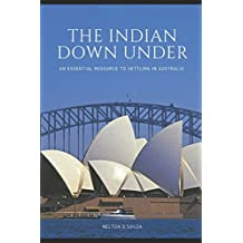 The Indian Down Under: An essential resource to settling in Australia