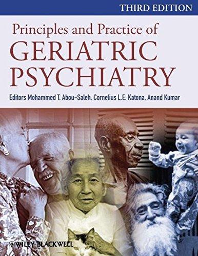 Principles and Practice of Geriatric Psychiatry (2010-12-17)
