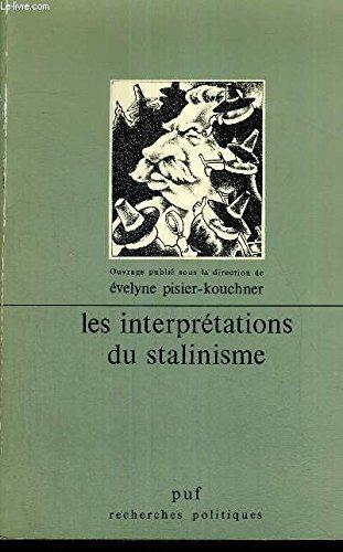Les Interprétations du stalinisme