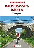 Bahntrassen-Radeln: in Bayern