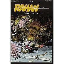 Rahan, fils des âges farouches, l'Intégrale : tome 1
