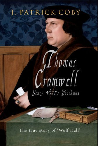 Thomas Cromwell by J. Patrick Coby (2014-08-19) Coby 19