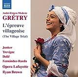Grétry: L'épreuve villageoise