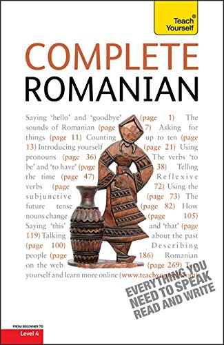 Complete Romanian Beginner to Intermediate Course: Learn to read, write, speak and understand a new language with Teach Yourself (Teach Yourself Complete) por Dennis Deletant