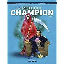 La méthode Champion