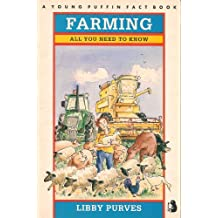 Farming: All You Need to Know (Young Puffin Books)