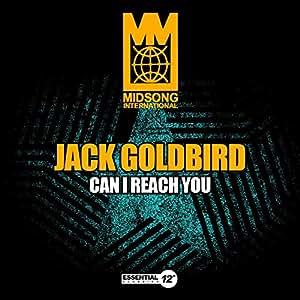 Jack Goldbird - Can I Reach You