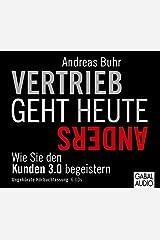 Vertrieb geht heute anders: Wie Sie den Kunden 3.0 begeistern (Dein Business) Audio CD