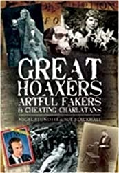Great Hoaxers, Artful Fakers and Cheating Charlatans (Foul Deeds and Suspicious Deaths Series)