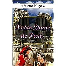 NOTRE-DAME DE PARIS. Illustré (French Edition)