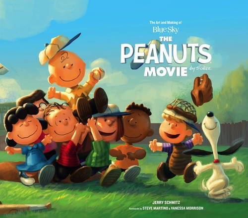 The Art and Making of the Peanuts Movie par Peanuts, Jerry Schmitz