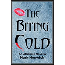 The Biting Cold: An Athanate Novella (Bite Back: Outsiders Book 1) (English Edition)