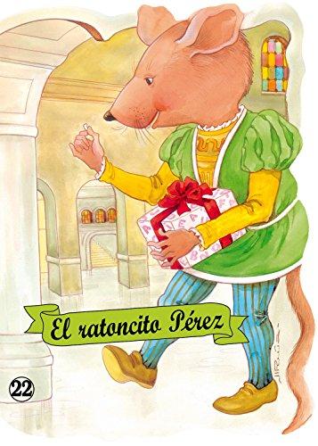El ratoncito Pérez (Troquelados clásicos) por Enriqueta Capellades