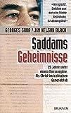 Saddams Geheimnisse. 25 Jahre unter einem Terrorregime. Als Christ im irakischen Generalstab - Georges Sada