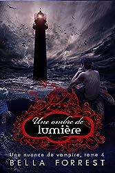 Une nuance de vampire 4: Une ombre de lumière