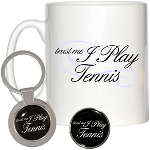Trust Me I Play Tennis 10 oz Tazza Pin Badge