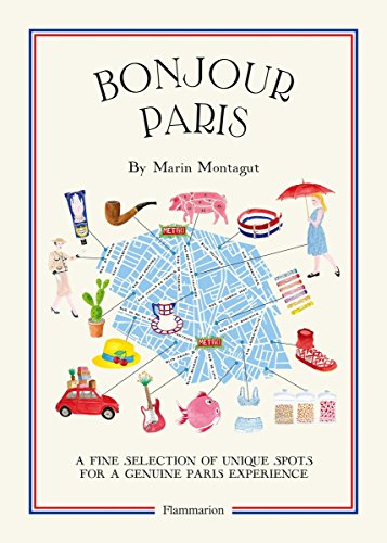 Bonjour Paris: The Bonjour City Map-Guides par  Marin Montagut