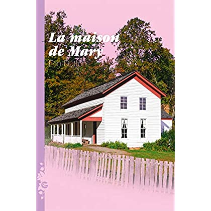 La Maison de Mary