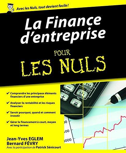 La Finance d'entreprise pour les Nuls (Hors collection)