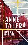 Der Sinn des Ganzen von Anne Tyler