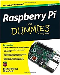 Raspberry Pi For Dummies by McManus, Sean (2014) Paperback
